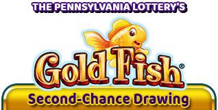 The Pennsylvania Lottery's Gold Fish® Second-Chance Drawing